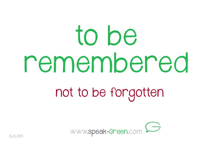 2014-01-21 - to be remembered
