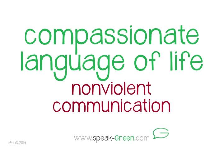 2014-03-04 - compassionate language of life