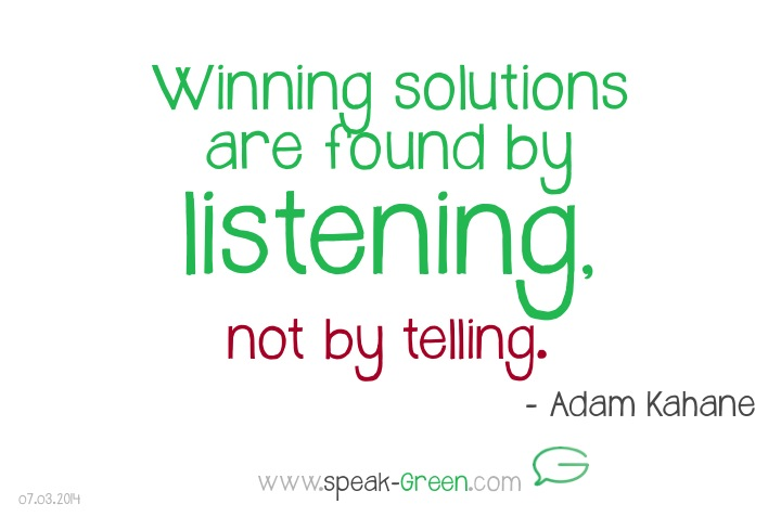 2014-03-07 - winning solutions are found by listening